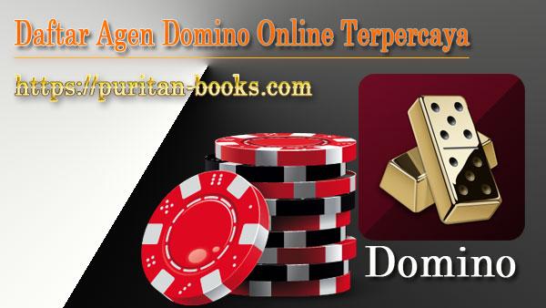 Daftar Agen Domino Online Terpercaya